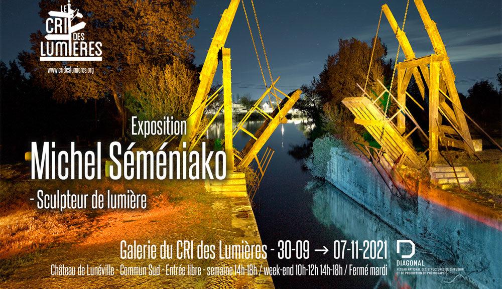 Exposition Michel Semeniako - Sculteur de lumière